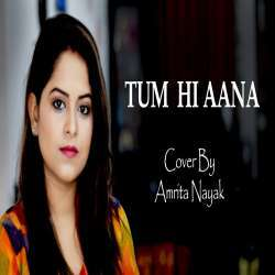 Tum Hi Aana (Female Version Cover) Poster