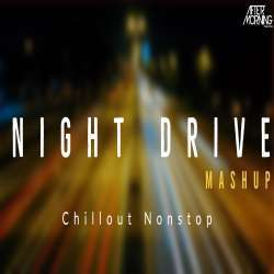 Night Drive Mashup Nonstop Poster