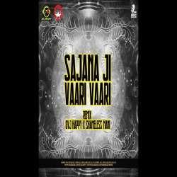 Sajanaji Vari Vari (Remix) DVJ Happy Poster