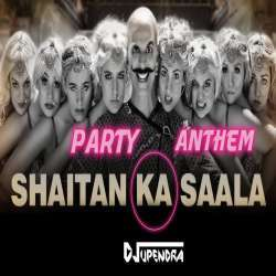 Bala Bala Shaitan Ka Saala (Party Anthem Mix) DJ Upendra RaX Poster
