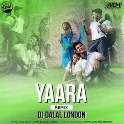 Yaara Remix - DJ Dalal London Poster