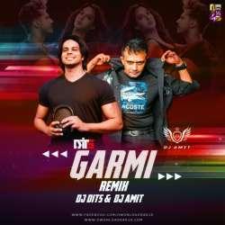 GARMI (REMIX) DJ DITS DJ AMIT (DUBAI) Poster