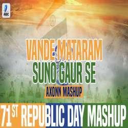 71st Republic Day Mashup (Vande Mataram X Suno Gaur Se) Poster