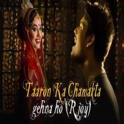 Taaron Ka Chamakta Gehna Ho (Cover) R Joy Poster